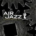 AIR JAZZ Vol.10: Keiji Matsumoto