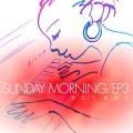 Sunday Morning EP 3